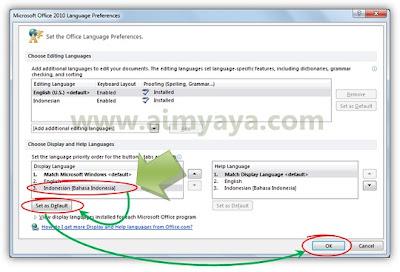 Gambar: Mengatur bahasa Indonesia sebagai default (asali) untuk tampilan aplikasi Microsoft Office 2010