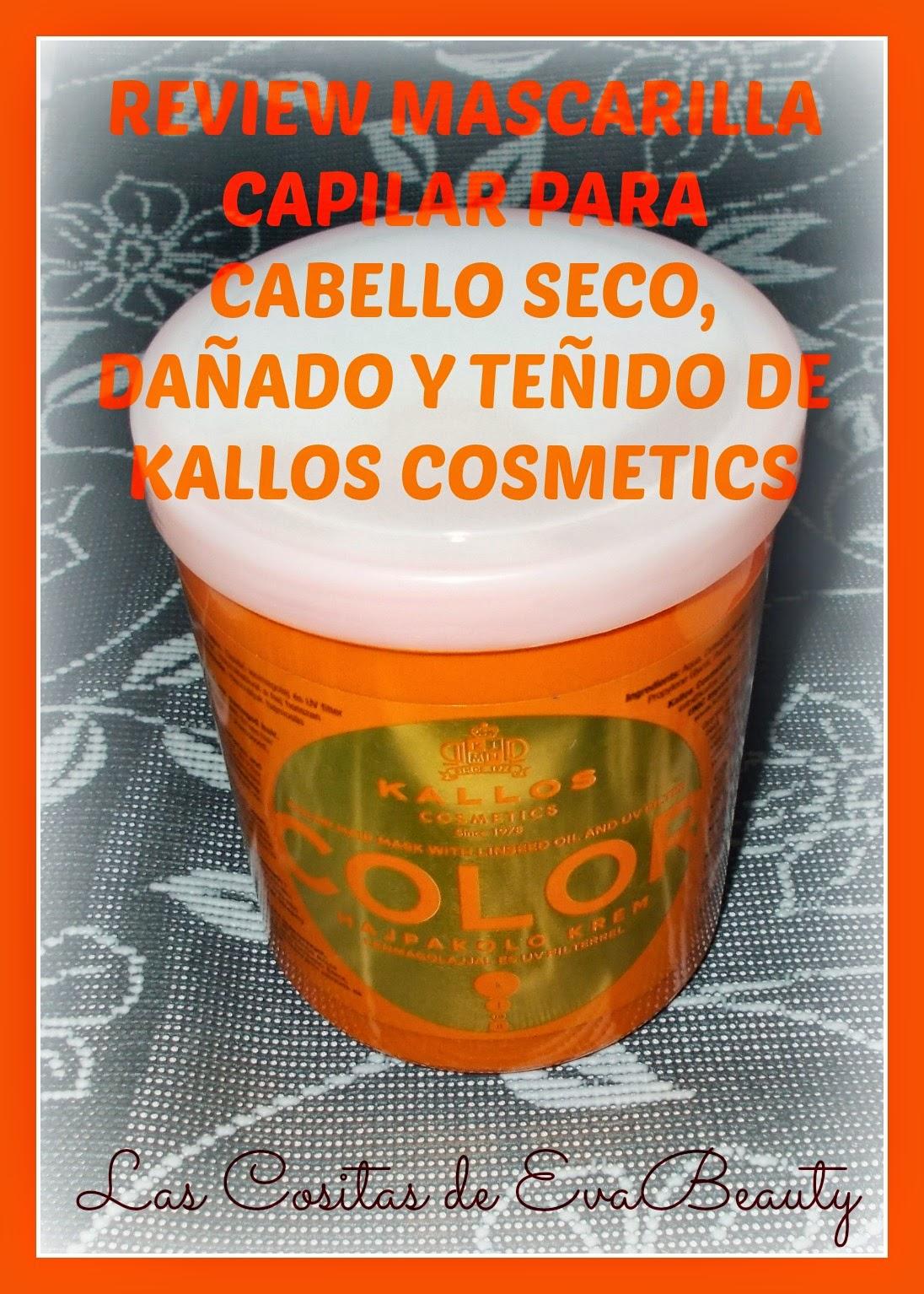 Review Mascarilla Capilar para Cabello Teñido, Dañado y/o seco de KALLOS Cosmetics.