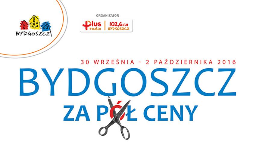 Bydgoszcz za pół ceny