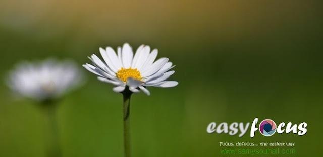 تطبيق EasyFocus لإلتقاط صور بطريقة إحترافية لأجهزة أندرويد