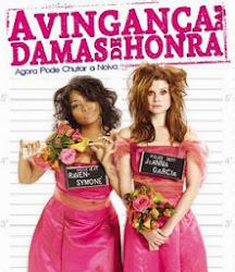 Baixar Filme A Vingança das Damas de Honra (Dublado)