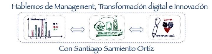 Management, Innovación y transformación digital