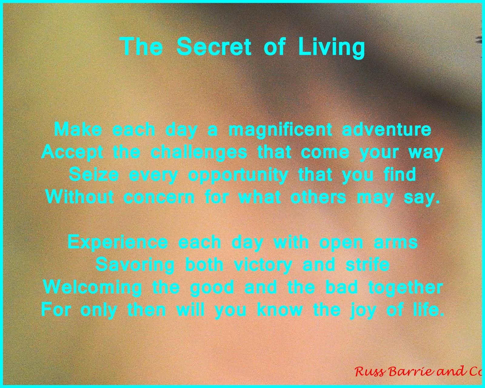 A poem on the secret of life