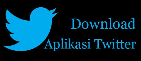 download aplikasi twitter