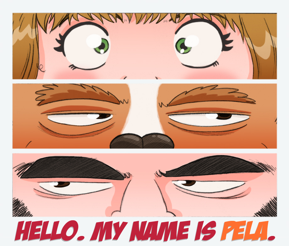 Hello. My name is Pela.