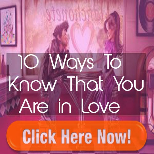 10 Ways to Know That You Are In Love