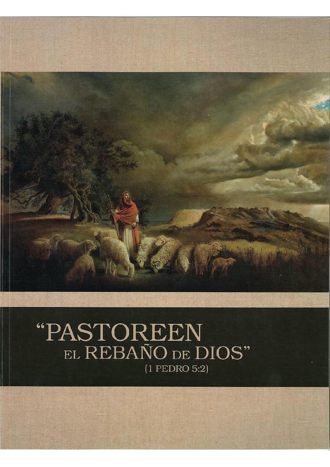 """""""Pastoreen el rebaño de Dios"""" (1 Pedro 5:2)"""