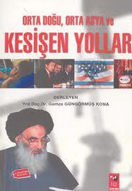 Kitap : Orta Doğu, Orta Asya ve Kesişen Yollar / Öğrencilerimle Derleme : İstanbul, 2003