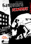 Gangsters Zombies (EPUB)