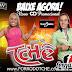 CD NOVO:Forró do Tchê CD promocional de junho de 2013.