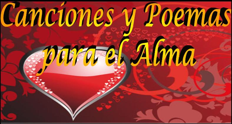 Canciones y Poemas para el Alma