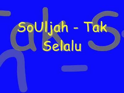Download Lagu Reggae Souljah Tak Selalu Mp3
