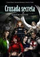 Shadow Hunters: cruzada secreta
