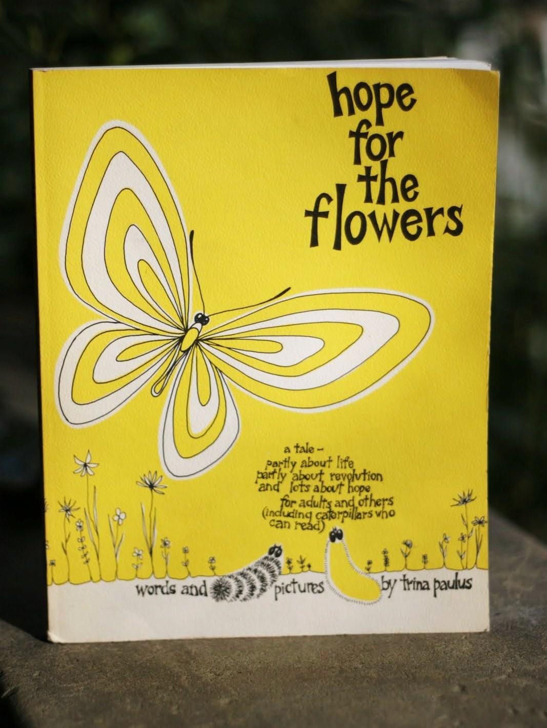 hope for the flowers a Flowers of hope (希望の花 kibō no hana viz: the blossom of hope) is chapter 449 of the original naruto manga to help naruto bring peace to the world.