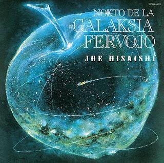 Joe Hisashi 久石譲 - Nokto De La Galaksia Fervojo 銀河鉄道の夜