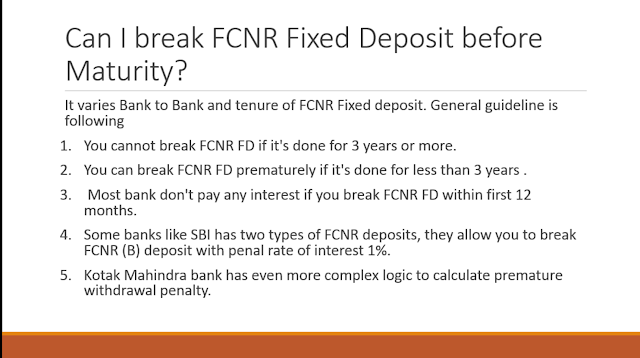 Can you break FCNR term deposit before completion