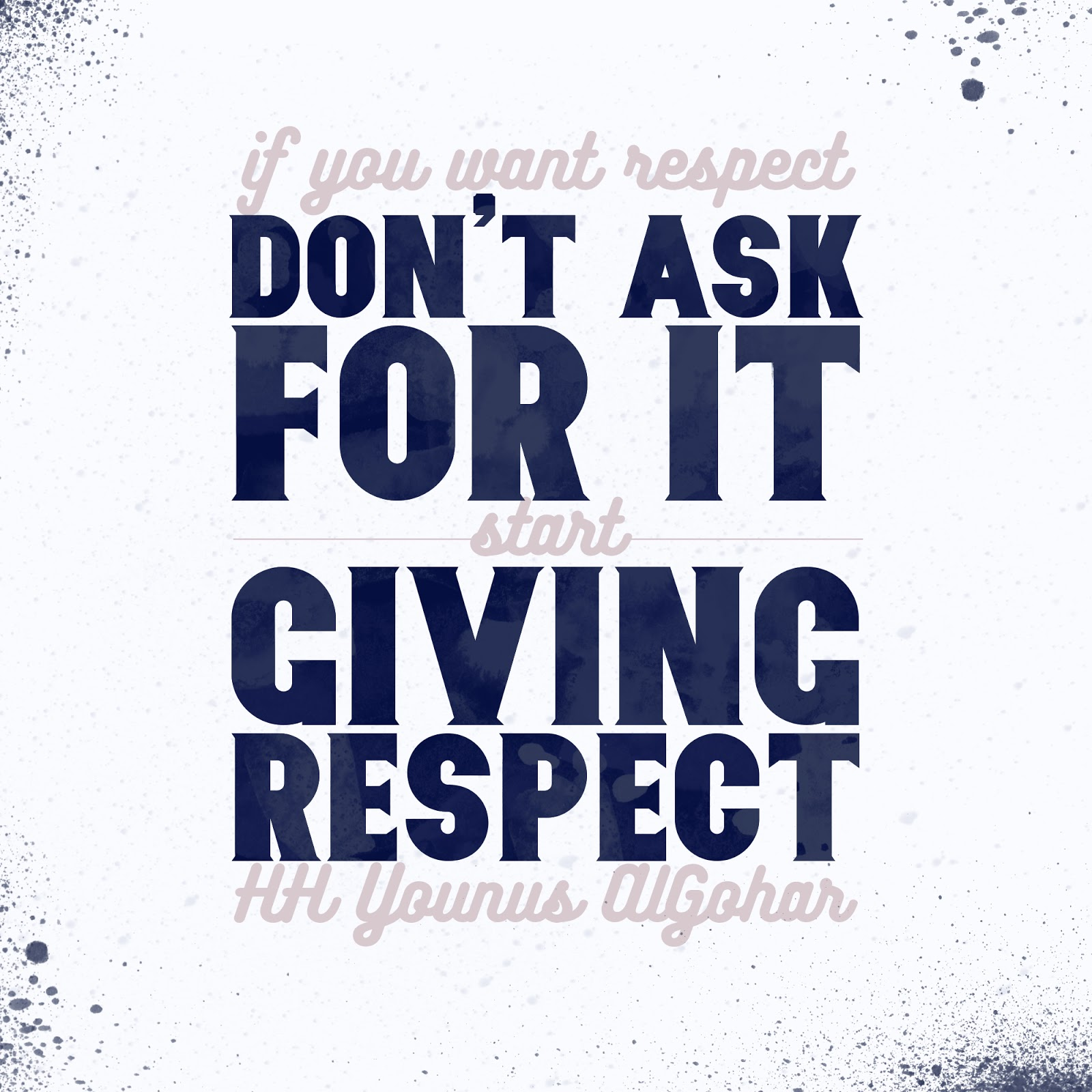 Quotes Respect The Official Mfi® Blog Quote Of The Day If You Want Respect.