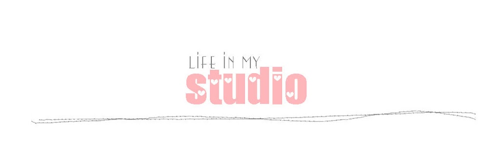 life in my studio