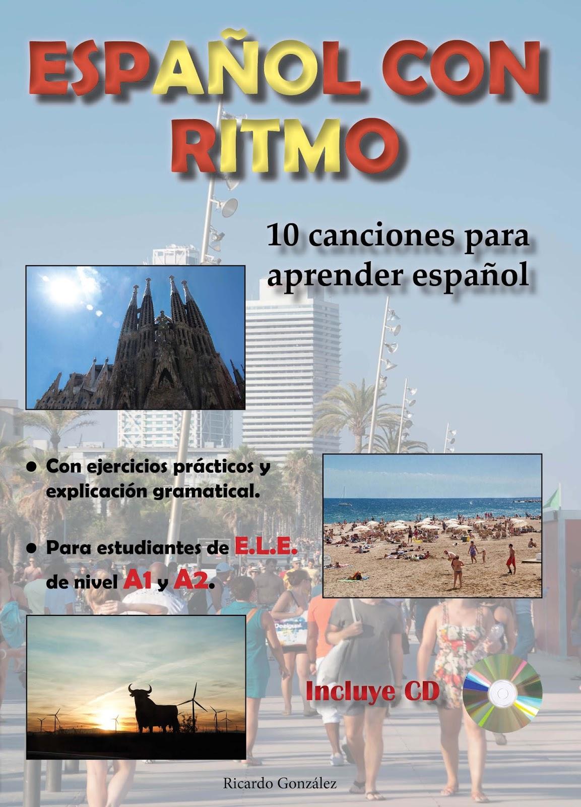 """Español con ritmo"" songbook by Ricardo González. Visit www.soeasyspanish.com  #español #spanish #learnspanish"