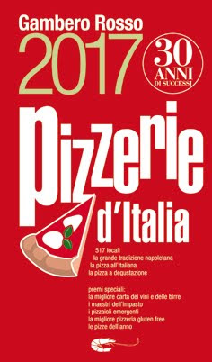 ...e quelle fatte sulla Guida Pizzerie 2017 del Gambero Rosso