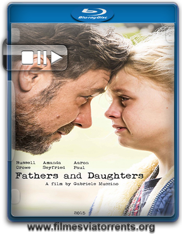 Fathers and Daughters Torrent - BluRay 720p Legendado (2015)