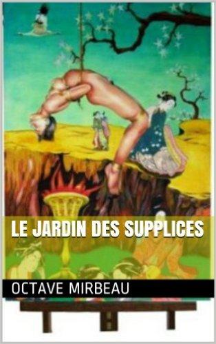 """""""Le Jardin des supplices"""", 2013"""