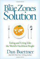 The Blue Zones Solution book by Dan Buettner