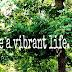 Live a Vibrant Life