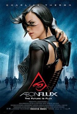 Nữ Chiến Binh Tương Lai - Aeon Flux (2005) Poster