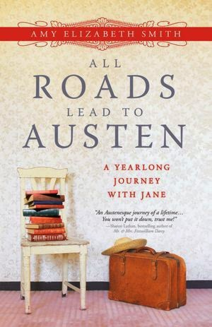 All Roads Lead To Austen Book Cover