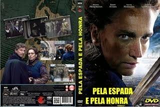 PELA ESPADA E PELA HONRA