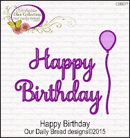 ODBD Custom Happy Birthday Dies
