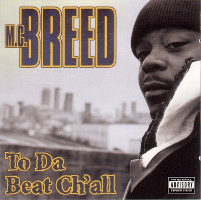 MC Breed – To Da Beat Ch'all (CD) (1996) (FLAC + 320 kbps)