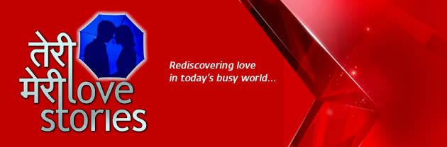 Teri Meri Love Stories - Lyrics, Video & Mp3 - Star Plus' Serial