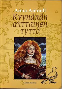 Anna Amnell: Kyynärän mittainen tyttö.An Ell-Sized Girl (in Finnish) (2004)