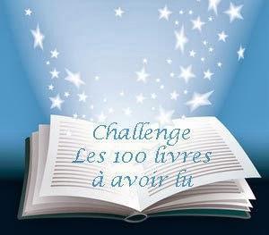 Challenge Les 100 livres à lire au moins une fois