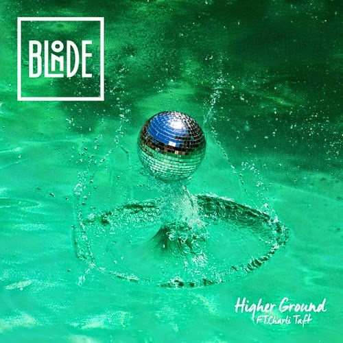 Blonde feat. Charli Taft - Higher Ground  EP