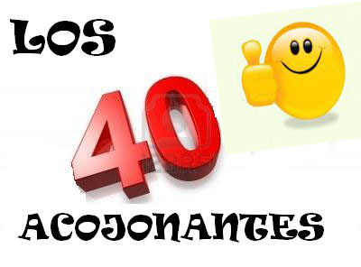 LOS 40 ACOJONANTES