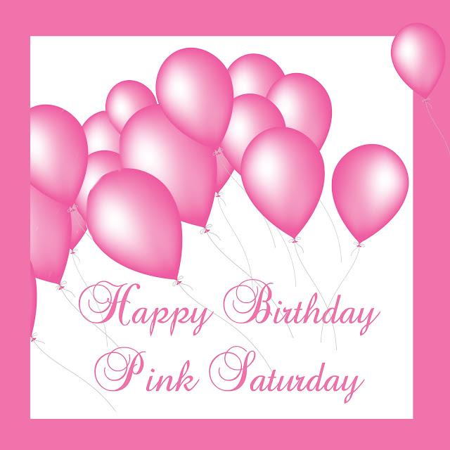 A SCRAPBOOK OF INSPIRATION: Happy Birthday Pink Saturday