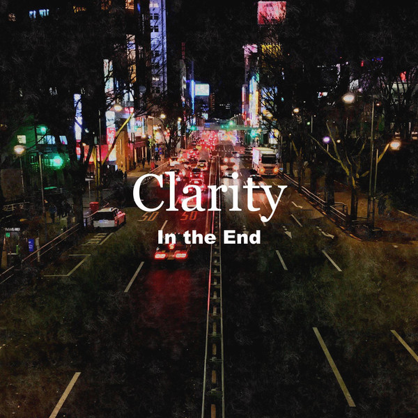 [Single] Clarity – In the End (2016.03.01/MP3/RAR)
