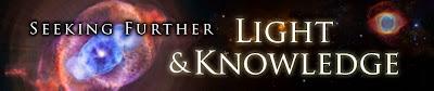 Seeking Further Light & Knowledge