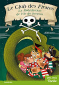 Le club des pirates - La maldiction de l&#39;Ile du Serpent
