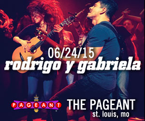 RODRIGO Y GABRIELA AT THE PAGEANT ON JUNE 24TH