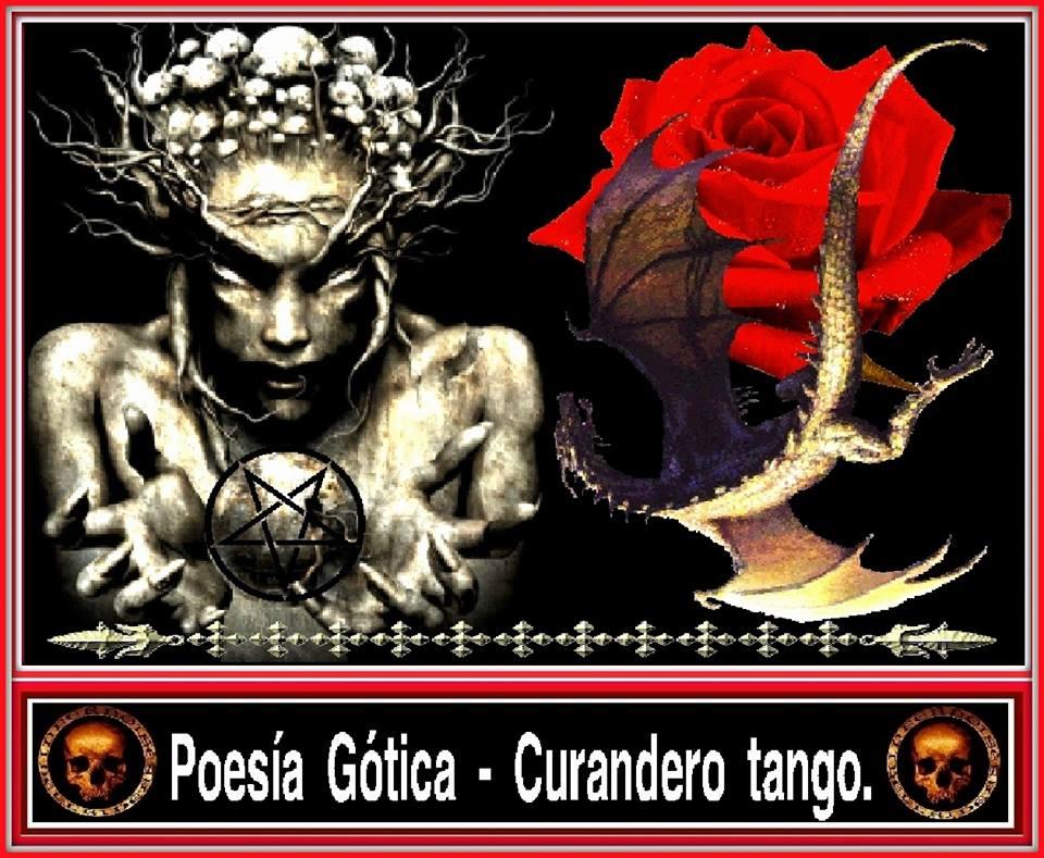 Poesia Gotica - Curandero tango.