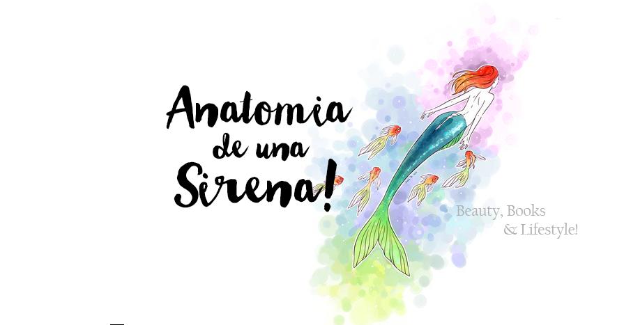 Anatomía de una Sirena