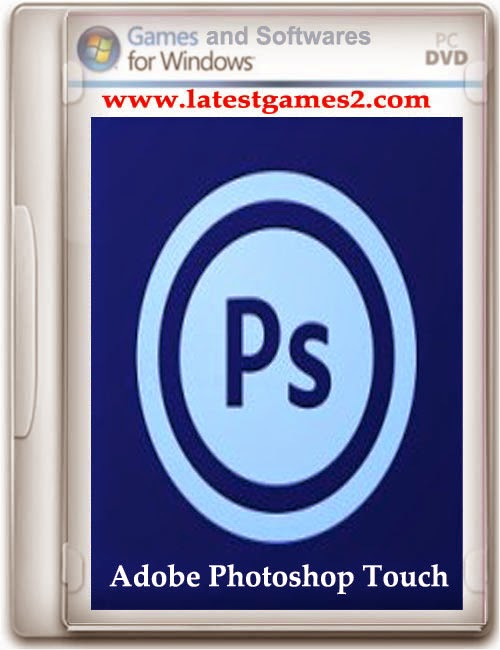Free Download Adobe Photoshop Touch for Android APK