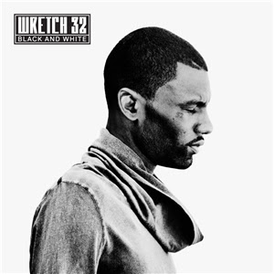 Wretch 32 - Black and White Intro