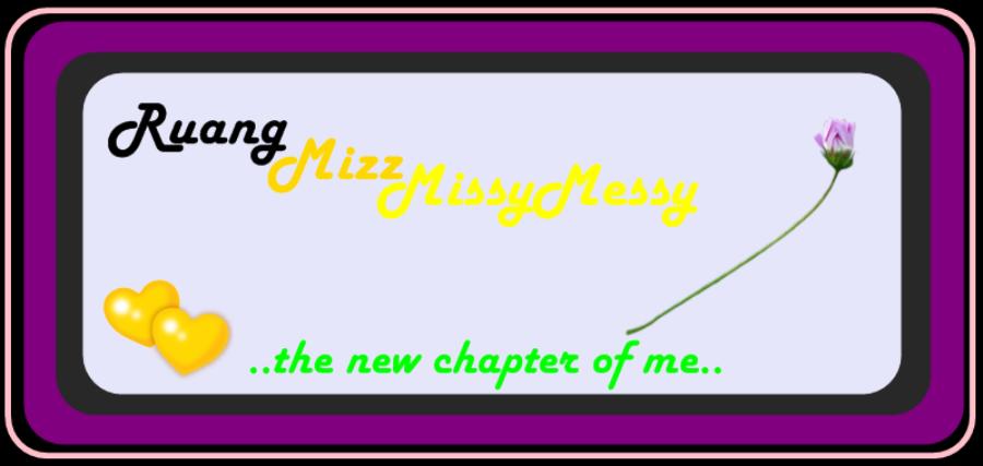 Ruang MizzMissyMessy  ♥