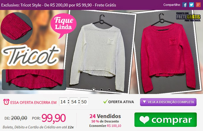 http://www.tpmdeofertas.com.br/Oferta-Exclusivo-Tricot-Style---De-R-20000-por-R-9990---Frete-Gratis-880.aspx