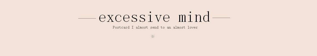 Excessive mind